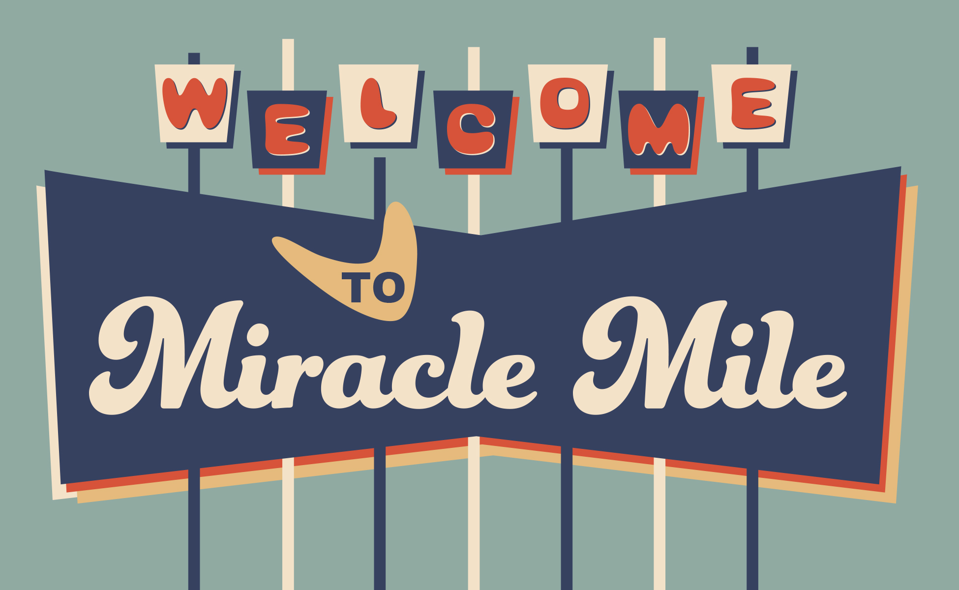 Welcome to Miracle Mile